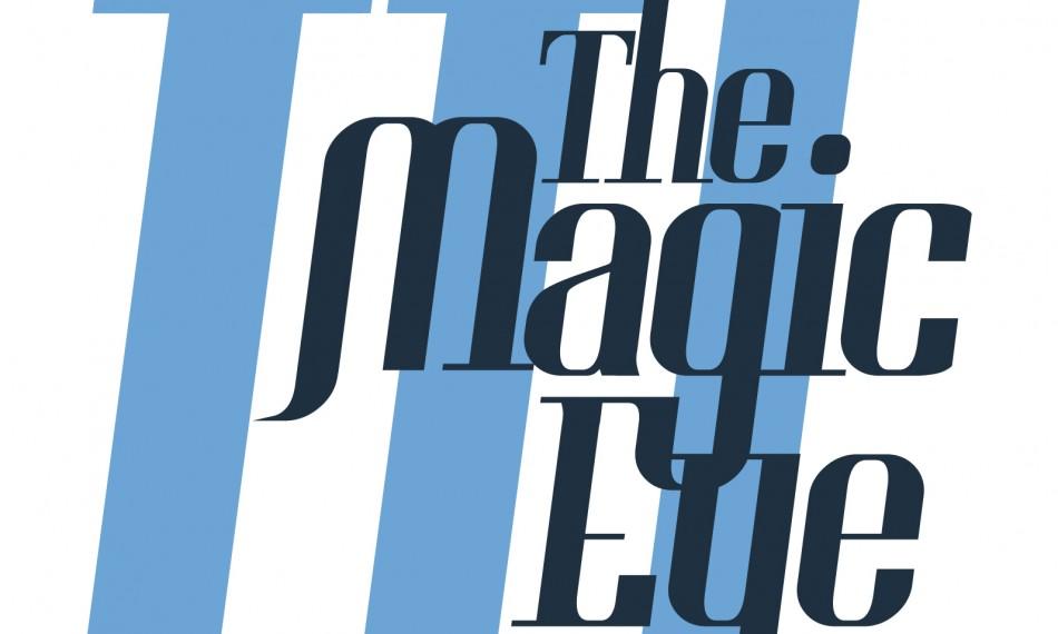 The Magic Eye