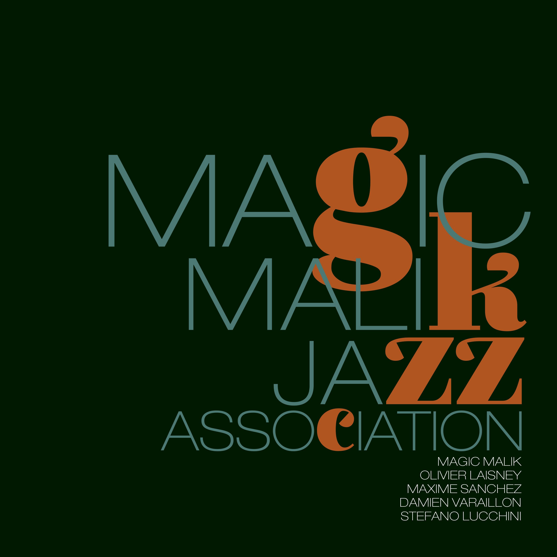 Magic Malik « Jazz Association »